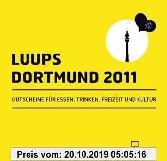 Gebr. - LUUPS - DORTMUND 2011: Gutscheine für Essen, Trinken, Freizeit und Kultur