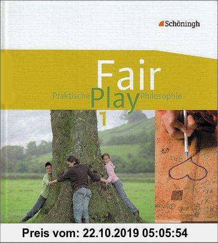 Gebr. - Fair Play - Lehrwerk für den Unterricht im Fach Praktische Philosophie in Nordrhein-Westfalen: Schülerband 1