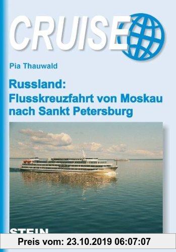 Gebr. - Russland: Flusskreuzfahrt von Moskau nach Sankt Petersburg