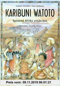 Gebr. - Karibuni Watoto: Spielend Afrika entdecken