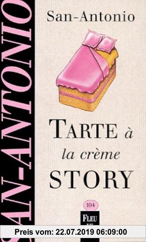 Gebr. - Tarte à la crème story (San Antonio Poche)