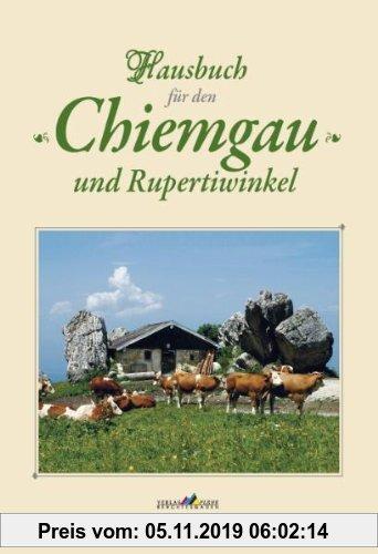 Gebr. - Hausbuch für den Chiemgau und Rupertiwinkel