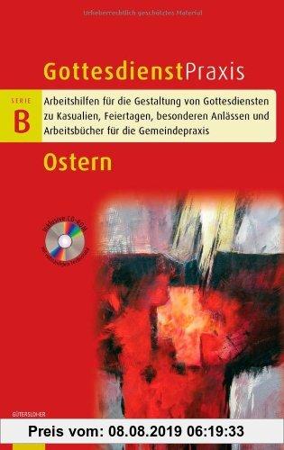 Gebr. - Ostern (Gottesdienstpraxis Serie B)