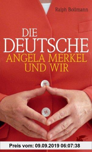 Gebr. - Die Deutsche: Angela  Merkel und wir