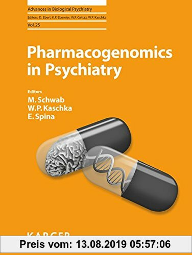 Gebr. - Pharmacogenomics in Psychiatry (Advances in Biological Psychiatry)