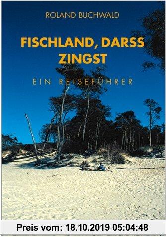 Gebr. - Fischland, Darss, Zingst: Landschafts- und Reiseführer für Wanderer, Wassersportler, Rad- und Autofahrer