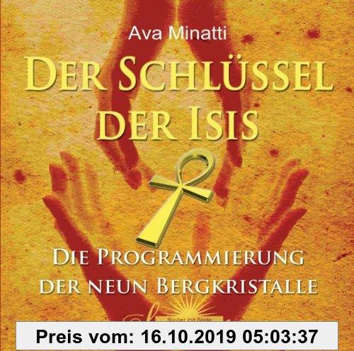 Gebr. - Der Schlüssel der Isis: Die Programmierung der neun Bergkristalle