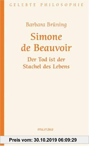 Gebr. - Simone de Beauvoir: Der Tod ist der Stachel des Lebens