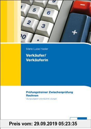 Gebr. - Verkäufer/Verkäuferin, Prüfungstrainer Zwischenprüfung. Rechnen.: Prüfungstrainer Rechnen Zwischenprüfung
