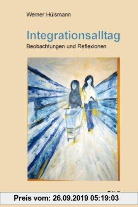 Gebr. - Integrationsalltag: Beobachtungen und Reflexionen