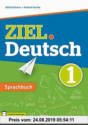 Gebr. - ZIEL.Deutsch 1 - Sprachbuch + E-Book: SBNr. 181.372