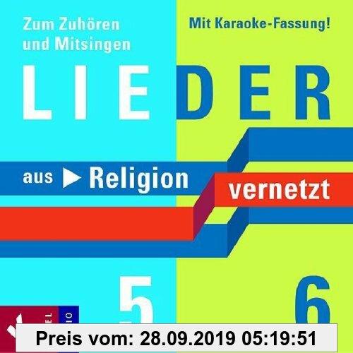 Gebr. - Lieder zu Religion vernetzt Band 5 und 6