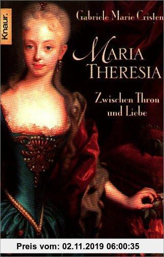 Gebr. - Maria Theresia: Zwischen Thron und Liebe