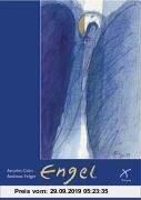 Gebr. - Engel - Bilder göttlicher Nähe: Aquarelle und Meditationen