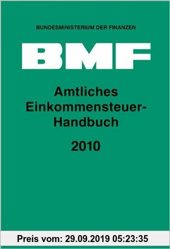 Gebr. - Amtliches Einkommensteuer-Handbuch 2010