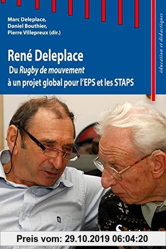 Gebr. - René Deleplace : Du Rugby de mouvement à un projet global pour l'EPS et les STAPS