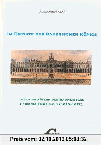 Gebr. - Der Architekt Friedrich Bürklein. Leben und Werk