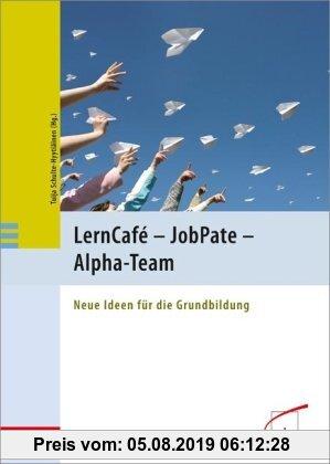 Gebr. - LernCafé  - JobPate - Alpha-Team: Neue Ideen für die Grundbildung