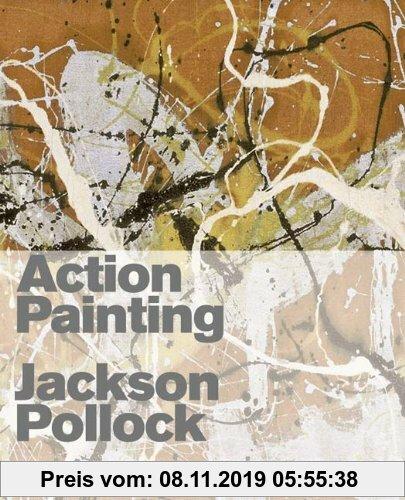 Gebr. - Action Painting: Jackson Pollock