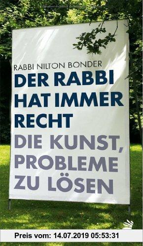Gebr. - Der Rabbi hat immer Recht: Die Kunst, Probleme zu lösen