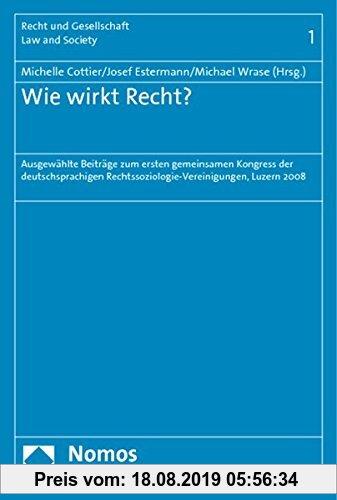 Gebr. - Wie wirkt Recht?: Ausgewählte Beiträge zum ersten gemeinsamen Kongress der deutschsprachigen Rechtssoziologie-Vereinigungen, Luzern 4. - 6. Se