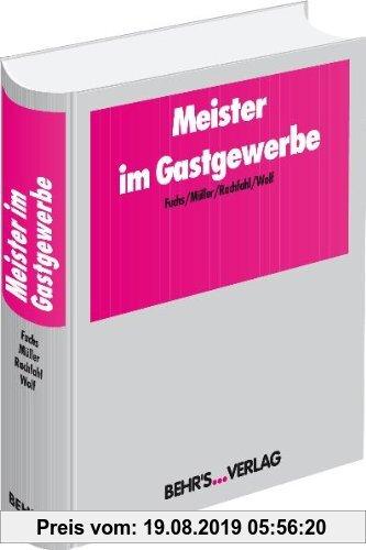 Gebr. - Meister im Gastgewerbe: Wirtschaftsbezogene Qualifikationen für Meister und Fachwirte im Gastgewerbe Nach Rahmenlehrplan