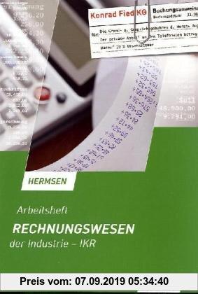 Gebr. - Rechnungswesen der Industrie - IKR: Arbeitsheft, übereinstimmend ab 12. Auflage des Schülerbuches
