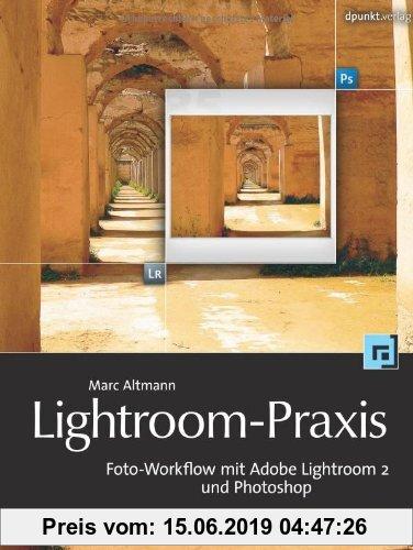 Gebr. - Lightroom-Praxis. Foto-Workflow mit Adobe Lightroom 2 und Photoshop