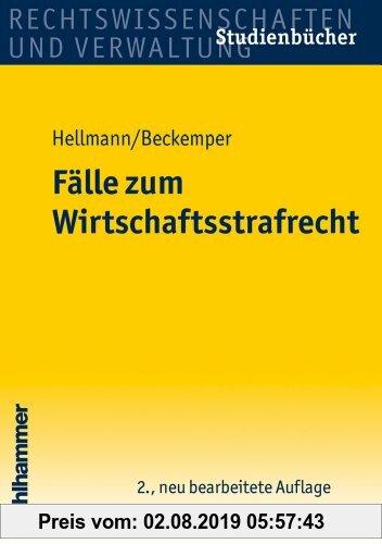 Gebr. - Fälle zum Wirtschaftsstrafrecht (Studienbuecher Rechtswissenschaft)