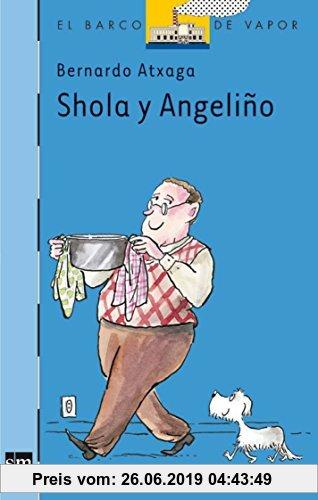 Gebr. - Shola y Angeliño (El Barco de Vapor Azul, Band 136)