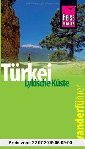 Gebr. - Reise Know-How Wanderführer Türkei, Lykische Küste