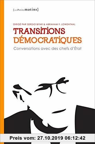 Gebr. - Transitions démocratiques : Conversations avec des chefs d'Etat