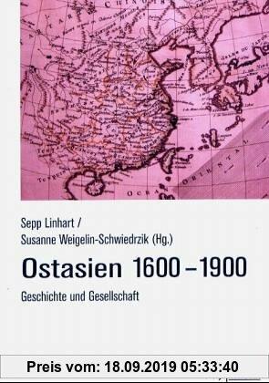 Gebr. - Ostasien 1600 - 1900: Geschichte und Gesellschaft