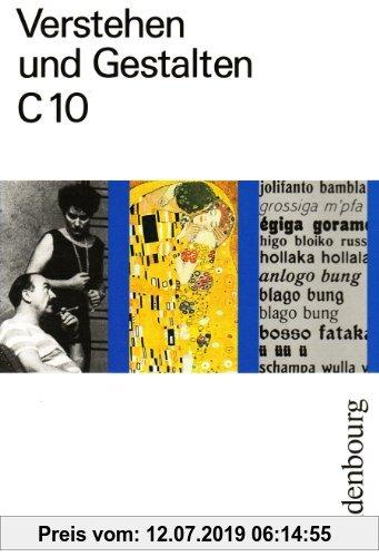 Gebr. - Verstehen und Gestalten C 10. RSR: Das Arbeitsbuch für Gymnasien. Für Berlin, Brandenburg, Bremen, Hamburg, Hessen, Mecklenburg-Vorpommern, Ni