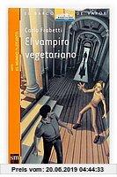 Gebr. - El vampiro vegetariano (Barco de Vapor Naranja, Band 1)