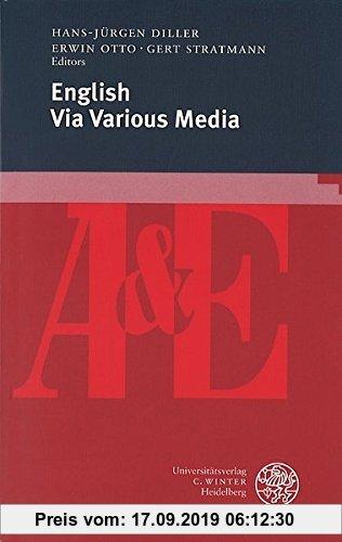 Gebr. - English Via Various Media (anglistik & englischunterricht, Bd. 62)