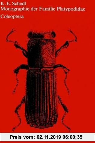 Gebr. - Monographie der Familie Platypodidae (Coleoptera)
