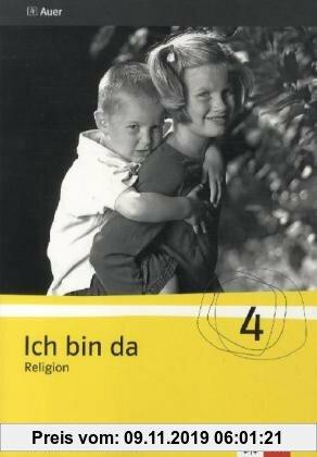 Gebr. - Ich bin da - Religion. Neubearbeitete Ausgabe für Nordrhein-Westfalen, Hessen, Hamburg, Niedersachsen / Lehrerhandbuch mit Kopiervorlagen 4. K