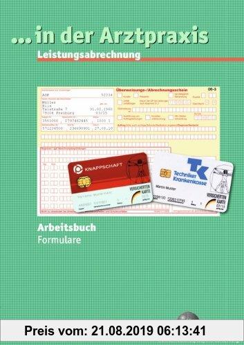 Gebr. - ... in der Arztpraxis - Bisherige Ausgabe: Leistungsabrechnung Formulare: Arbeitsbuch