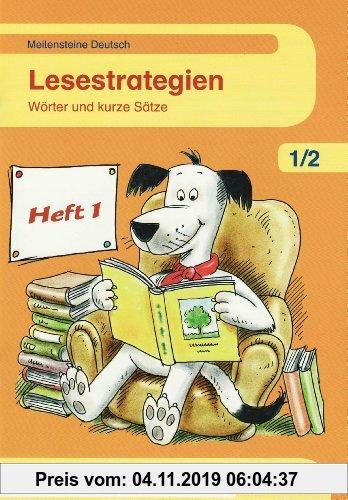 Gebr. - Meilensteine Deutsch - Lesestrategien: Meilensteine Deutsch 1./.2. Lesestrategien. Heft 1: Wörter und kurze Stätze