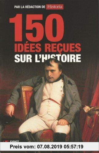 Gebr. - 150 Idees Recues Sur L'Histoir     FL