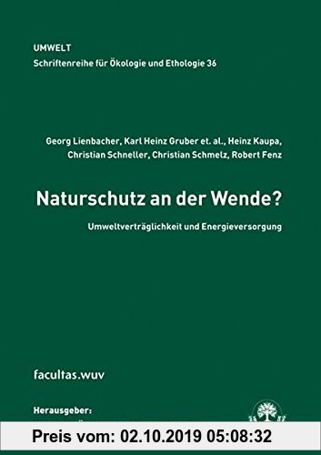 Gebr. - Naturschutz an der Wende?: Umwltverträglichkeit und Energieversorgung (Schriftenreihe für Ökologie und Ethologie)