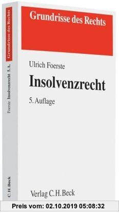 Gebr. - Insolvenzrecht: Rechtsstand: voraussichtlich August 2010