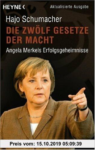 Gebr. - Die zwölf Gesetze der Macht. Angela Merkels Erfolgsgeheimnisse.