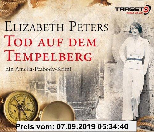 Gebr. - Tod auf dem Tempelberg. Ein Amelia-Peabody-Krimi, 6 CDs (TARGET - mitten ins Ohr)