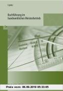 Gebr. - Buchführung im handwerklichen Meisterbetrieb: Mit einer Einführung in die EDV-Buchhaltung