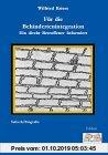 Gebr. - Für die Behindertenintegration - Ein direkt Betroffener Informiert (Edition Wilfried Kriese)