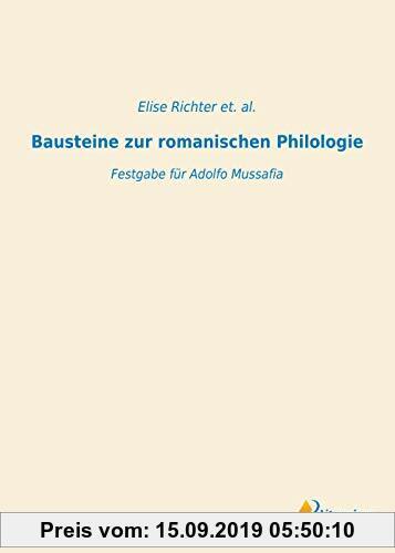 Gebr. - Bausteine zur romanischen Philologie: Festgabe für Adolfo Mussafia