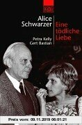 Gebr. - Eine tödliche Liebe: Petra Kelly und Gert Bastian
