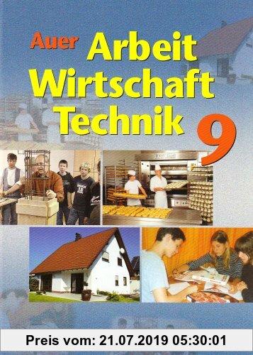 Gebr. - Auer Arbeit-Wirtschaft-Technik. Ausgabe für Bayern